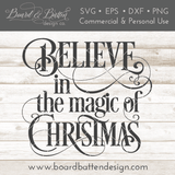 Believe in the Magic of Christmas SVG File - Commercial Use SVG Files