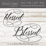 Blessed SVG File - Commercial Use SVG Files