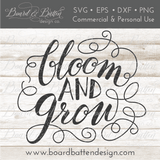 Bloom And Grow Gardening SVG File - Commercial Use SVG Files