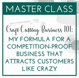 Craft Cutting Business 101: My Formula For A Competition-Proof Business That Attracts Customers Like Crazy - Commercial Use SVG Files