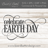 Celebrate Earth Day SVG File - Commercial Use SVG Files