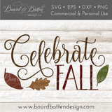 Celebrate Fall SVG File - Commercial Use SVG Files