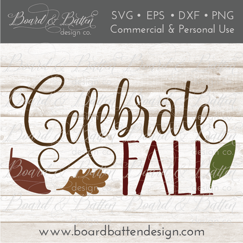 Celebrate Fall SVG File