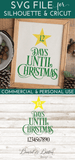 Christmas Tree Day Countdown SVG File - Commercial Use SVG Files