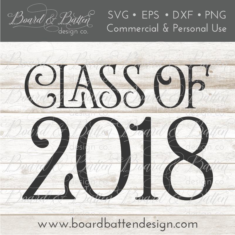 Class Of 2018 SVG File 1 - Commercial Use SVG Files