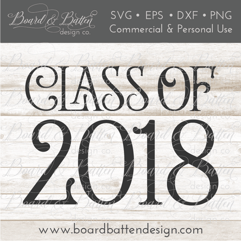 Class Of 2018 SVG File 1