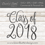 Class Of 2018 SVG File 2 - Commercial Use SVG Files