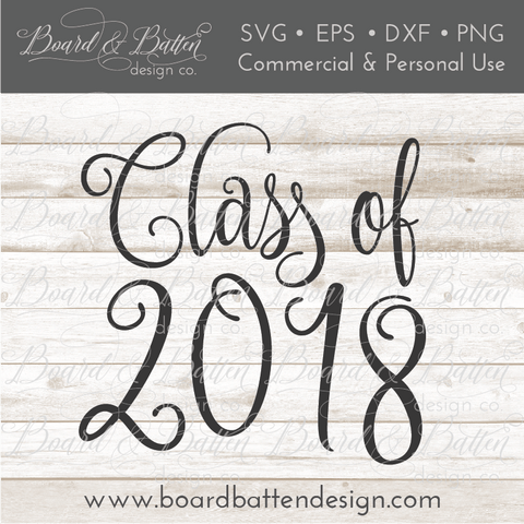 Class Of 2018 SVG File 2