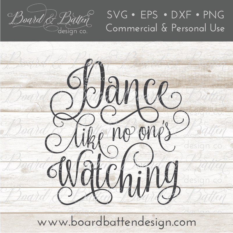 Dance Like No One's Watching SVG File - Commercial Use SVG Files