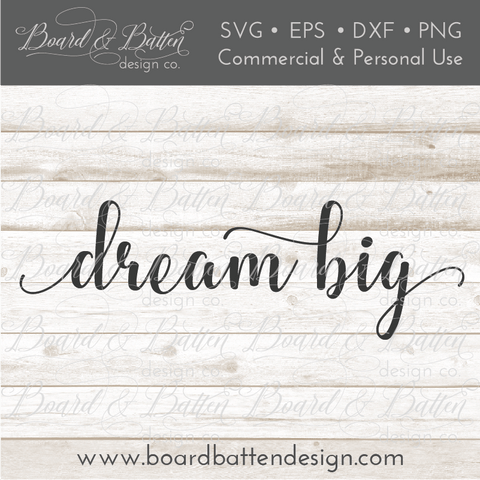 Dream Big Inspirational SVG File