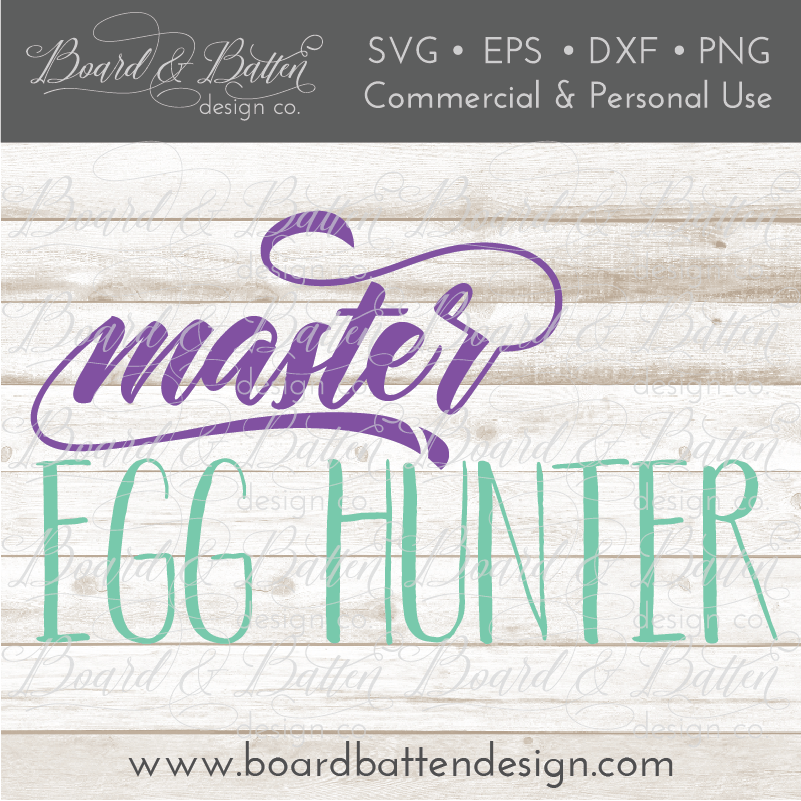 Master Egg Hunter Easter SVG File - Commercial Use SVG Files