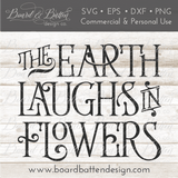The Earth Laughs In Flowers SVG File