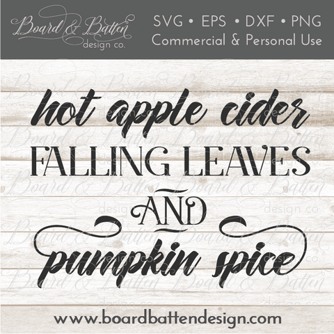 Fall & Autumn SVG File - Apple Cider, Falling Leaves And Pumpkin Spice