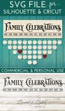 Family Celebrations Board SVG File Template - Commercial Use SVG Files