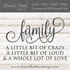 Family - A Little Bit Of Crazy SVG File