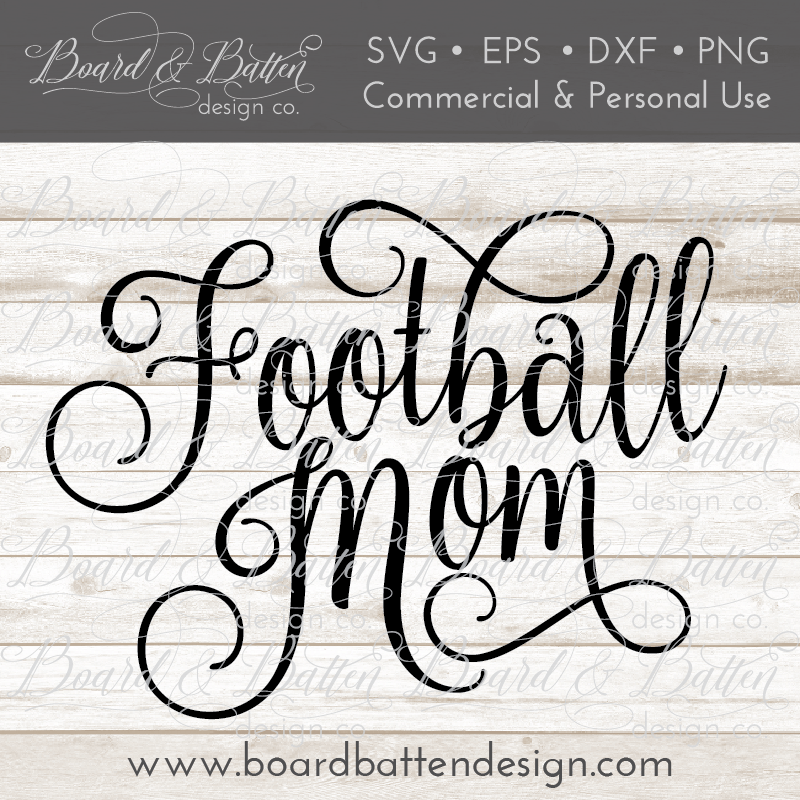 Football Mom SVG File - Commercial Use SVG Files
