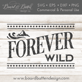 Forever Wild SVG File - Commercial Use SVG Files