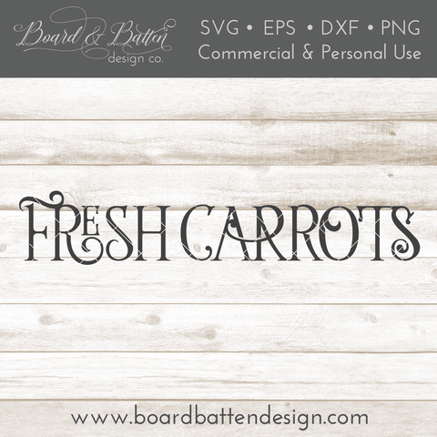 Farmhouse Style Fresh Carrots SVG File