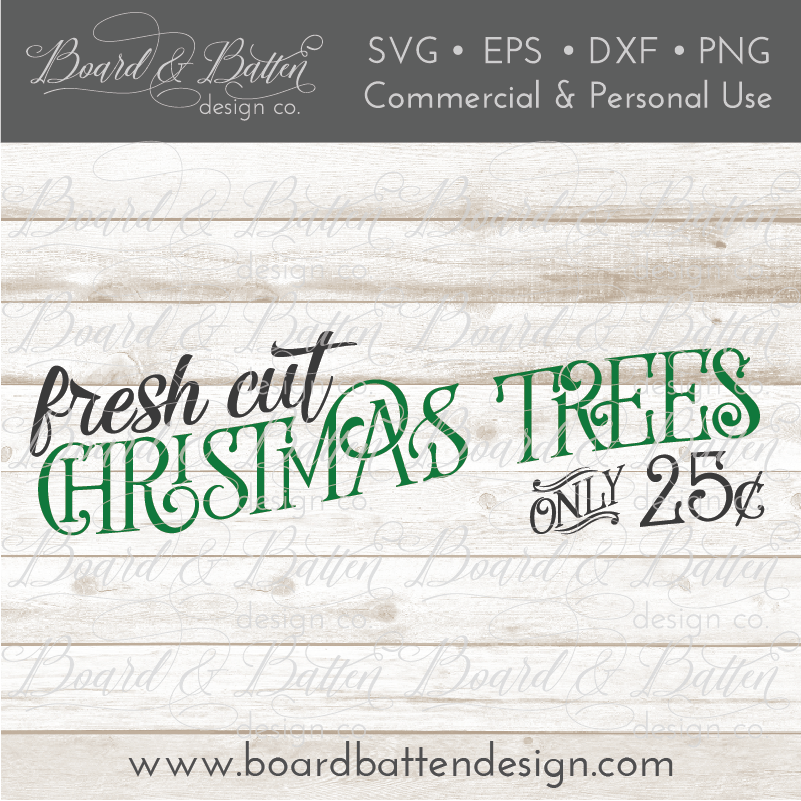 Fresh Cut Christmas Trees SVG File - Commercial Use SVG Files