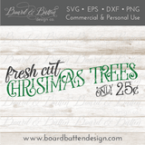 Fresh Cut Christmas Trees SVG File