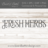 Farmhouse Style Fresh Herbs SVG File - Commercial Use SVG Files
