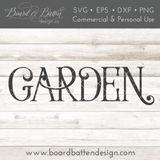 "Farmhouse Style ""Garden"" SVG File - Commercial Use SVG Files"