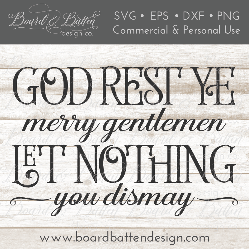 God Rest Ye Merry Gentlemen Christmas Song SVG File - Commercial Use SVG Files