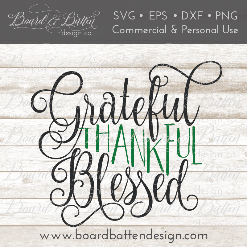 Grateful Thankful Blessed SVG File - Commercial Use SVG Files