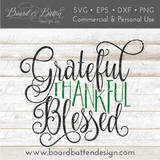 Grateful Thankful Blessed SVG File