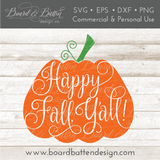 Happy Fall Y'all Pumpkin SVG File - Commercial Use SVG Files