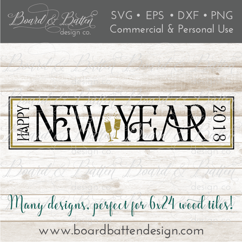 Happy New Year 6x24 SVG File for Wood Tiles