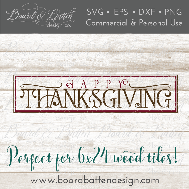 Happy Thanksgiving SVG for 6x24 Wood Tile - Commercial Use SVG Files