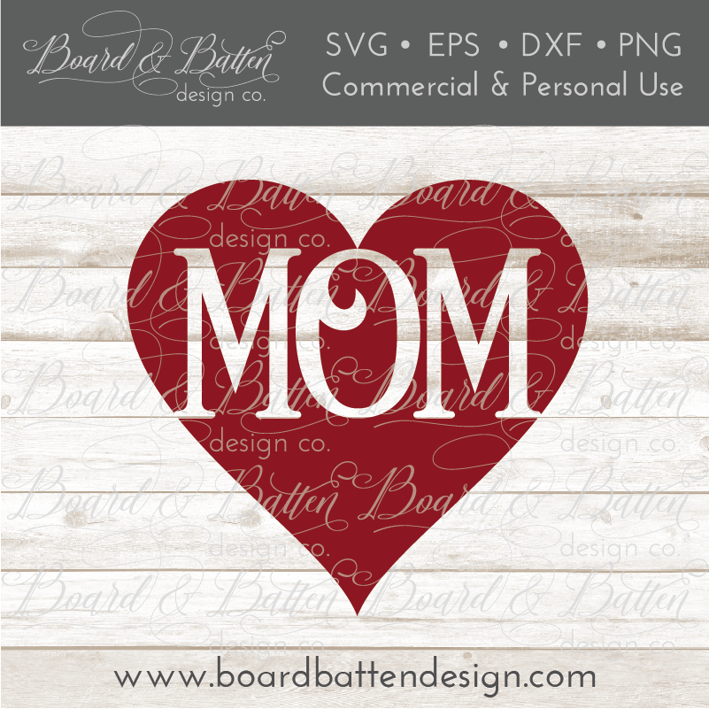 Mom In Heart SVG File
