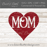 Mom In Heart SVG File - Commercial Use SVG Files