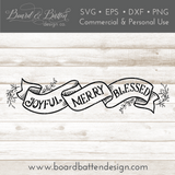 Banner Joyful Merry Blessed 6x24 SVG File - Commercial Use SVG Files