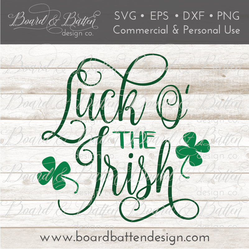 Luck O The Irish SVG File - Commercial Use SVG Files