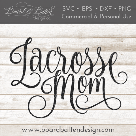Lacrosse Mom SVG File
