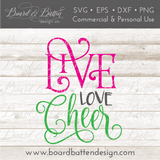 Live Love Cheer SVG File - Commercial Use SVG Files