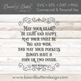 May Your Heart Be Light And Happy Irish Blessing SVG File - Commercial Use SVG Files