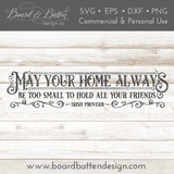 May Your Home Always Be Too Small Irish SVG File - Commercial Use SVG Files