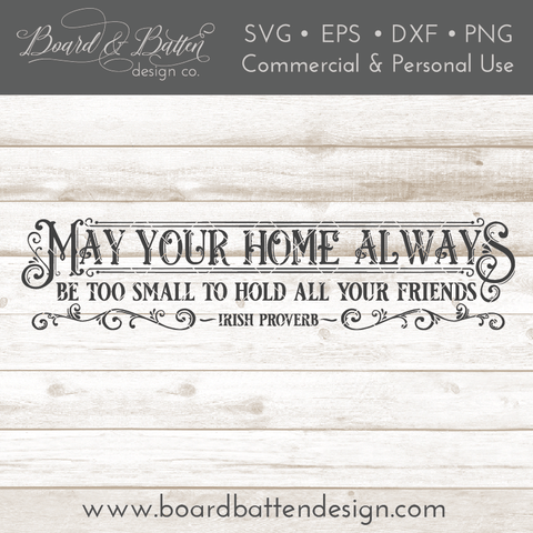 May Your Home Always Be Too Small Irish SVG File