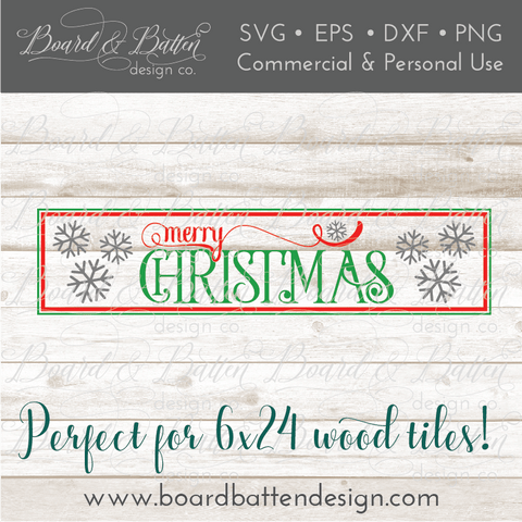 Merry Christmas SVG file for 6x24 Wood Tile