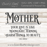 Mother Your Love Is Light Moonlight SVG File Quote - Commercial Use SVG Files