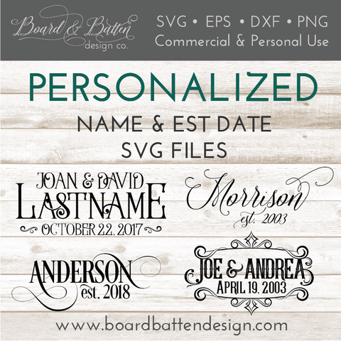 Customizable Personalized Name & Est Date SVG File