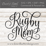 Rugby Mom SVG File - Commercial Use SVG Files