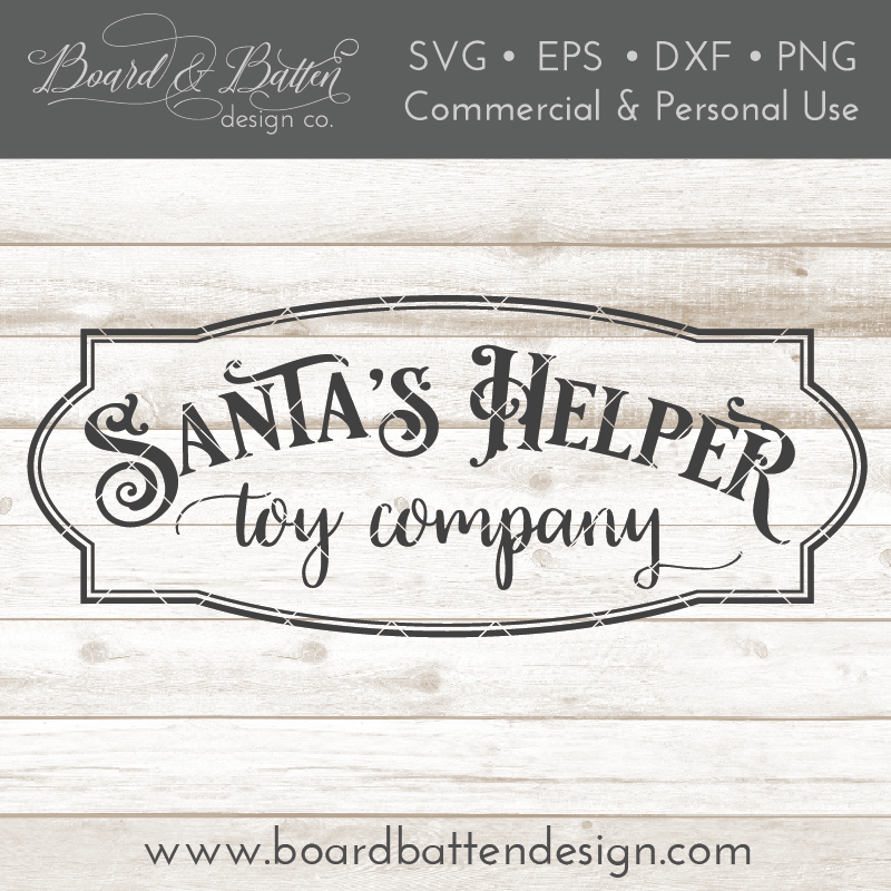 Santa's Helper Toy Company Christmas SVG File - Commercial Use SVG Files