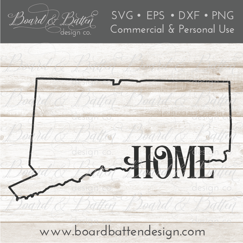 "State Outline ""Home"" SVG File - CT Connecticut - Commercial Use SVG Files"