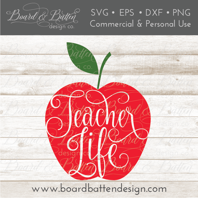 Teacher Life Apple SVG File - Commercial Use SVG Files