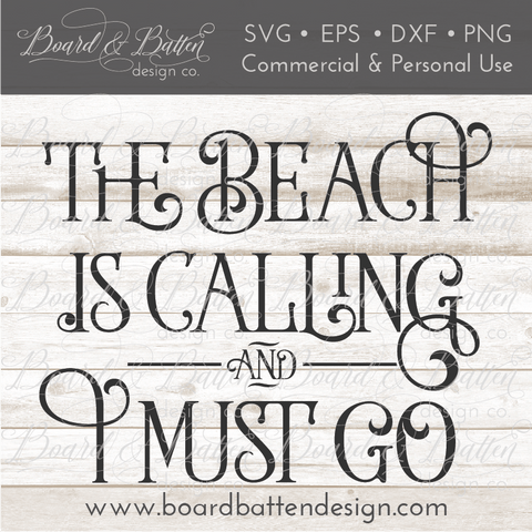 The Beach Is Calling And I Must Go SVG File