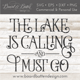 The Lake Is Calling And I Must Go SVG File - Commercial Use SVG Files